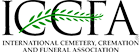 We are a Member of the ICCFA : The International Cemetery, Cremation and Funeral Association